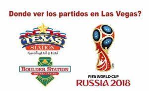 donde ver los partidos de la copa del mundo 2018 en Las Vegas