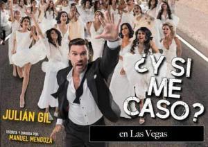 Y Si Me Caso obra de Teatro en Las Vegas
